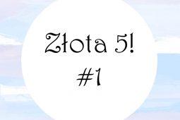 Złota 5 ! #1